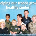 Helping our troops grow healthy smiles